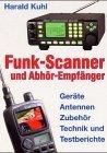 Funk-Scanner und Abhör-Empfänger. Geräte,...