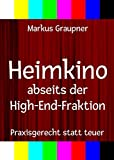 Heimkino abseits der High-End-Fraktion:...