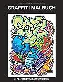 Graffiti Malbuch: Malbuch für Erwachsene mit...