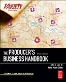 The Producer's Business Handbook: The Roadmap for...
