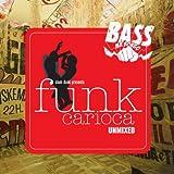 Slam Dunk Presents Funk Carioca (Selected By...