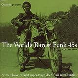 The World'S Rarest Funk 45'S Vol.2