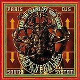 Paris Djs Soundsystem - Take the Chains off Your...