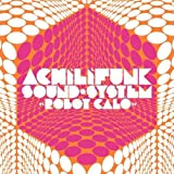Achili Funk Sound system - Robot calo - Wah wah...